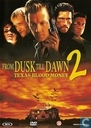 From Dusk Till Dawn 2 - Texas Blood Money