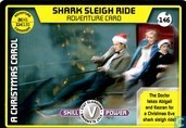 Shark Sleigh Ride