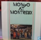 Mongo at Montreux