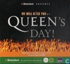 _VERKEERDE CATEGORIE - We Will Rock You at Queen's Day!