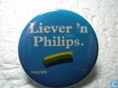Liever 'n Philips