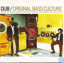 Dub / Original Bass Culture