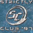 Strictly Club '97 part 5