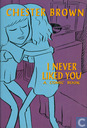 I Never Liked You - A Comic-Strip Narrative