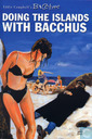Doing the Islands with Bacchus