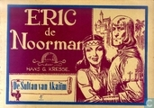 Comic Books - Eric the Norseman - De sultan van Akaiïm