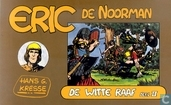 Comic Books - Eric the Norseman - De witte raaf 2