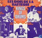 Les rois de la batterie. Kings of drums