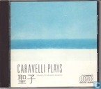 Caravelli Plays