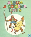 Album a colorier Tintin 4