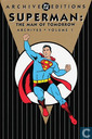 Superman: The Man of Tomorrow Archives 1
