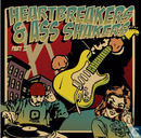 Heartbreakers & Ass Shakers Part II