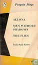 Altona, Men without shadows, The flies