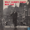 Willy Alberti zingt Max Tak