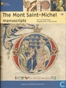 The Mont Saint-Michel manuscripts
