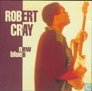 Vinyl records and CDs - Cray, Robert - New Blues