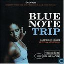 "Blue Note Trip - ""Saturday night - Sunday morning"""