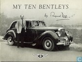 Bentley, My ten Bentleys