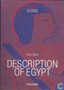 Description of Egypt = Beschreibung Ägyptens = Description de l'Egypte