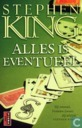 Books - King, Stephen - Alles is Eventueel