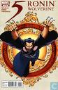 5 Ronin : Wolverine : Chapter One: The Way of th One