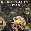 De recreatieve stad