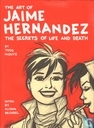 The Art of Jaimi Hernandez, the secrets of life and death