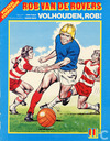 Comic Books - Roy of the Rovers - Volhouden, Rob!