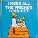 I need all the friends i can get