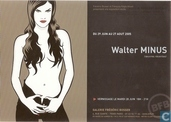 Walter Minus - Oeuvres récentes