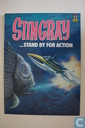 Stingray...standby for action