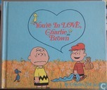 You're in love,Charlie Brown