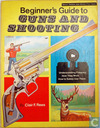 Beginner's Guide to Guns and Shooting