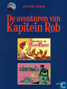 Comic Books - Kapitein Rob - Incident in Punta Reposo + De Citadel van Cuentomala