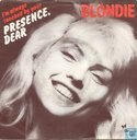 Schallplatten und CD's - Blondie - (I'm always touched by your) Presence Dear