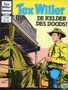 Comic Books - Tex Willer - De kelder des doods!