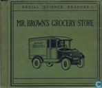 Mr. Brown's Grocery Store