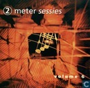 2 Meter sessies Volume 6