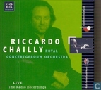 Riccardo Chailly : live : the radio recordings