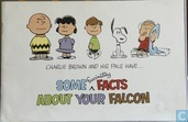 Charlie brown and his pals have: some fascinating facts about your Falcon