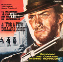 "Music from the Original Sound Tracks of ""A Fistful of Dollars"" & ""For a Few Dollars More"""