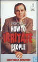 DVD / Video / Blu-ray - VHS videoband - How to Irritate People
