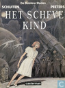 Comic Books - Mysterious cities - Het scheve kind