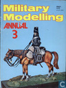 Military Modelling Annual 3
