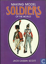 Making Model Soldiers of the World