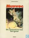 Comic Books - Mudwog - De monsters van het Goor