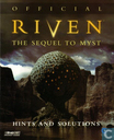 "Riven ""The Sequel to Myst"" Official Hints and Solutions"