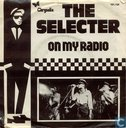 Disques vinyl et CD - Selecter, The - On my radio