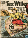 Hell town, Frisco
