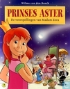Comic Books - Prinses Aster - De voorspellingen van Madam Zora